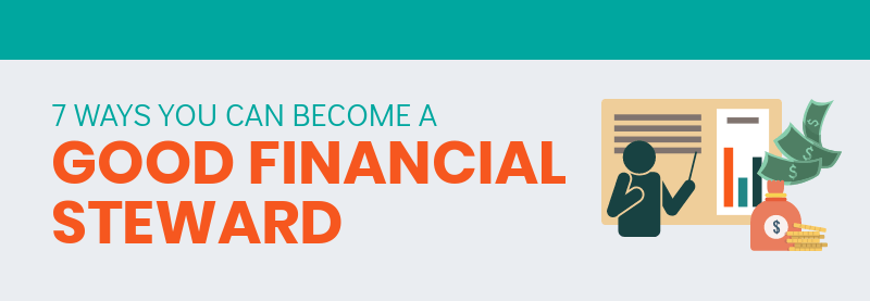 7 Ways You Can Become A Good Financial Steward