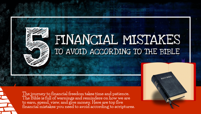5 Financial Mistakes To Avoid According To The Bible
