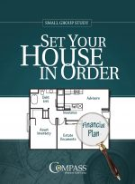 Set Your House in Order - Compass - finances God's way