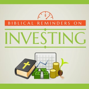 Biblical Reminders on Investment (Infographic)