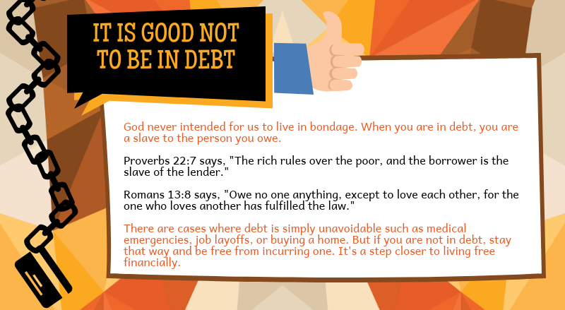 It is not good to be in debt