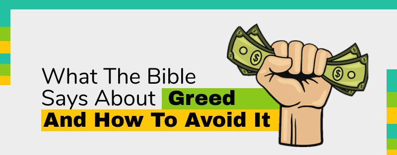 What the Bible says about greed and how to avoid it [Infographic]