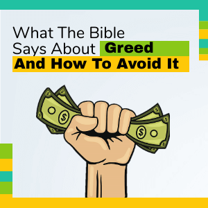 What the Bible says about greed and how to avoid it [Infographic] Banner