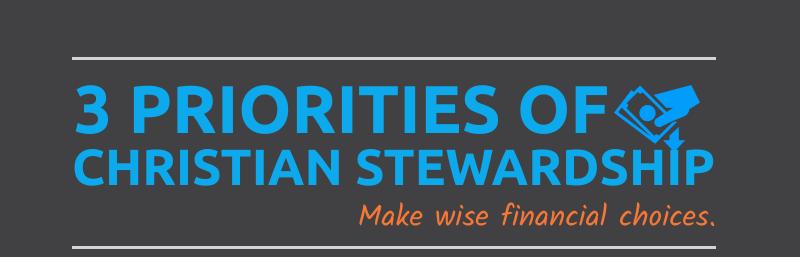 3 Priorities of Christian Stewardship