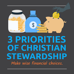 3 Priorities of Christian Stewardship - homepage_banner